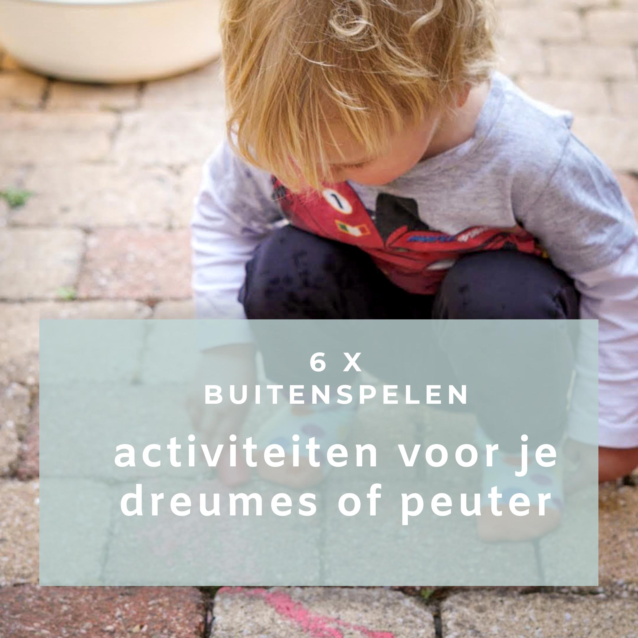 Buitenspelen: activiteiten voor je dreumes of peuter