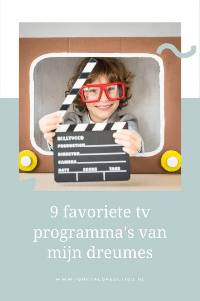 tv-programma's van mijn dreumes